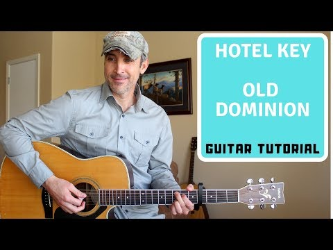 How To Play Hotel Key - Old Dominion | Guitar Tutorial