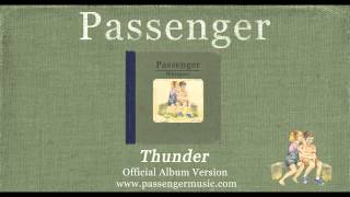 Passenger - Thunder (Official Album Audio)