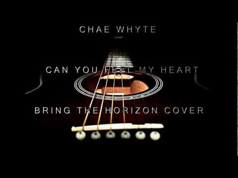 Can You Feel My Heart - Bring Me The Horizon Cover