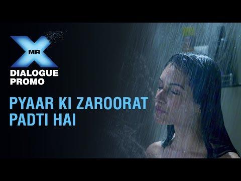 Mr X - Dialogue Promo | Pyaar Ki Zaroorat Padti Hai