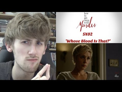 How to Get Away with Murder Season 5 Episode 2 - 'Whose Blood Is That?'' Reaction