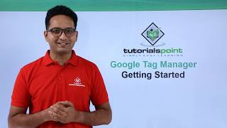 Google Tag Manager - Getting Started