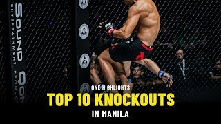 Top 10 Knockouts In Manila | ONE Highlights