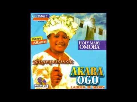 HolyMary Omoba - Akaba Ogo
