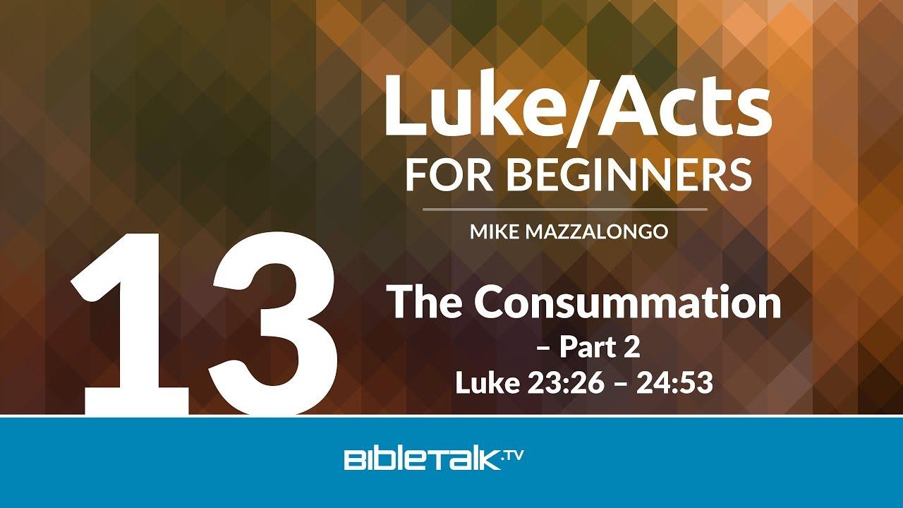 13. The Consummation