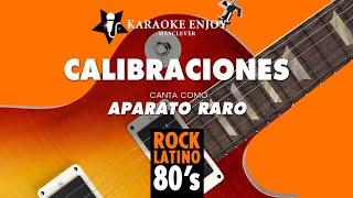 Calibraciones - Aparato Raro (Versión cover Karaoke con letra pintada)
