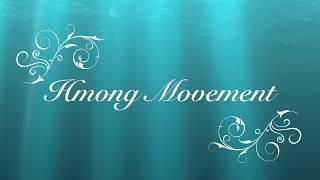 Hmong Movement by Duce Khan & Paj Nyiag Xyooj with Lyrics