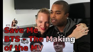 Save Me - BTS - The Making of the MV (REACTION 🎵