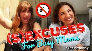 SEXcuses for Busy Moms