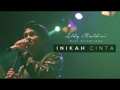 Aldy Maldini Mini Showcase - Inikah Cinta (1/8)