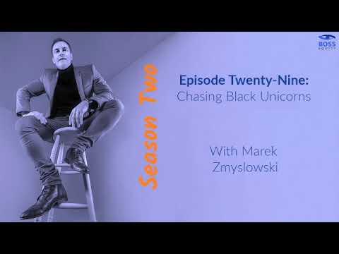 Season 2 - Episode 29: Chasing Black Unicorns