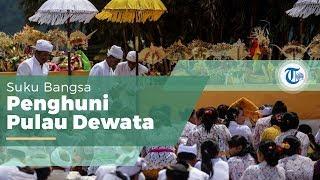 Suku Bali, Suku Bangsa Mayoritas di Pulau Bali