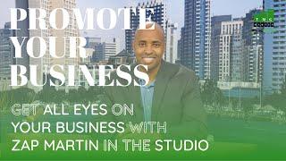 San Diego's Best Realtor: Promote Your Business Online With Zap Martin, San Diego Studio