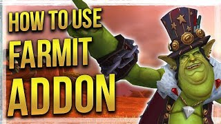 WoW: How to Use  Setup Farmit - Addon Guide