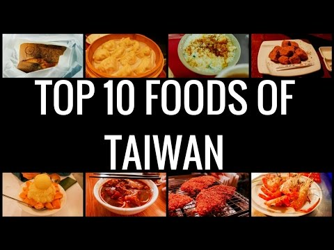 Video Top 10 Foods of TAIWAN YOU MUST EAT