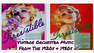 Irresistible Classic 1920s & 1930s Hit Music Melodies @pax41