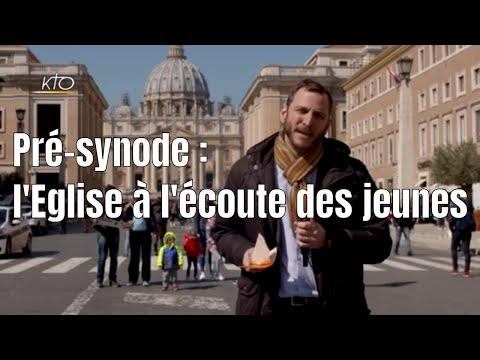Pré-Synode : l'Eglise à l'écoute des jeunes