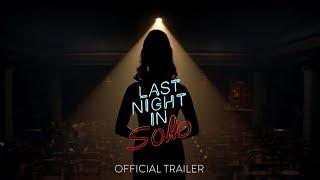 Last Night in Soho - Official Trailer