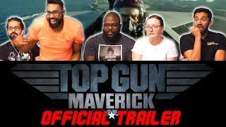 Top Gun 2: Maverick - Official Trailer Group Reaction!
