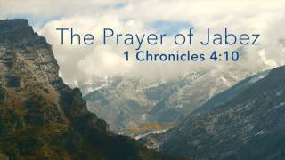 Oh That You Would Bless Me: The Prayer of Jabez