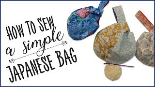 How To Sew A Simple Japanese Bag