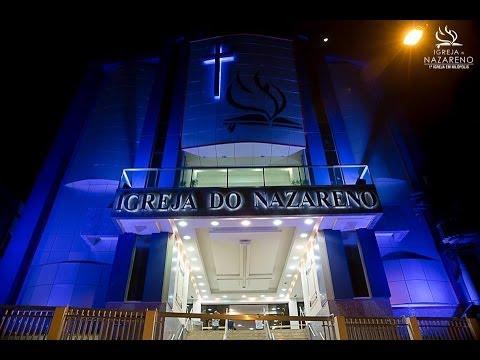 Culto Online - 24/03/2016 - Igreja do Nazareno em Nilópolis.
