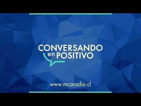 [MCA Radio] Cristian García Huidobro - Conversando en Positivo