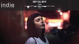 [Vietsub+Lyrics] Mabel   Don't Call Me Up
