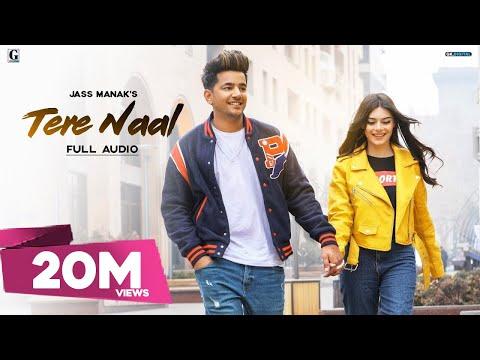 Tere Naal : Jass Manak (Official Song) Latest Punjabi Songs | GK.DIGITAL | Geet MP3