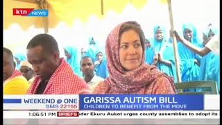 Garissa county passes autism bill to aid locals living with the condition