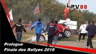 Prologue Finale des Rallyes 2018 - Crash and Shows [HD] - LPV88