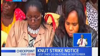 KNUT issue teachers' strike notice from September 1st