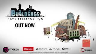 VideoImage1 Buildings Have Feelings Too!