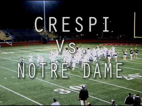 THE JOURNEY:  CRESPI VS. NOTRE DAME (HIGHLIGHTS & THE WINNING PLAY)