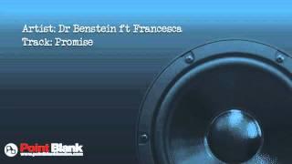 Dr Benstein ft Francesca- Promise