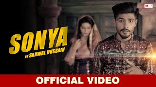 Sonya - Sanwal Hussain ( Official Video ) B2   - YouTube