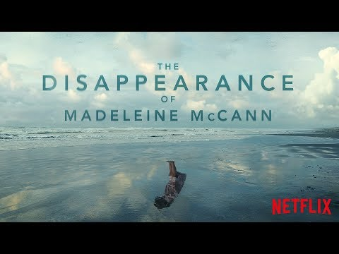 Madeleine McCann Netflix documentary: When it's released