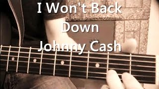 I Won't Back Down   Johnny Cash Version Guitar Tutorial