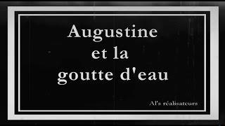 Augustine et la goutte d'eau