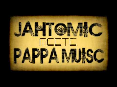 Pappa Music With Jahtomic - Rootsman Trod On (Rootsman Stylee Riddim)