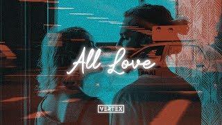 FLETCHER - All Love (Lyrics) - YouTube