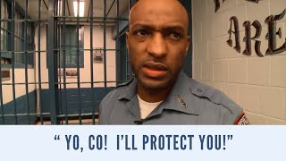 What would you do if an inmate offered to protect you?