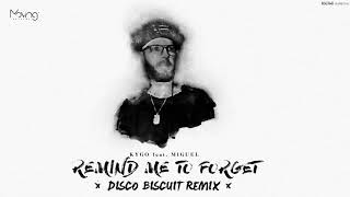 Kygo Feat. Miguel   Remind Me To Forget (Disco Biscuit Remix)
