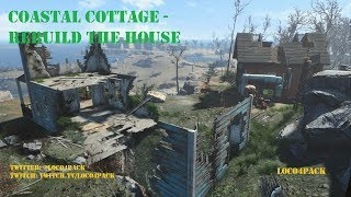 Coastal Cottage - Rebuilding The House