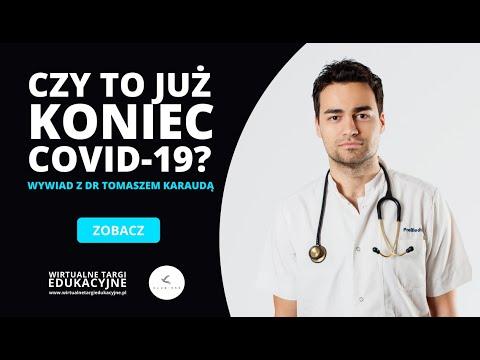 CZY TO JUŻ KONIEC COVID-19? - Wywiad z Doktorem Tomaszem Karaudą
