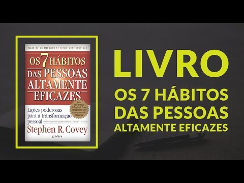 Livro & Negócios | Os 7 ha?bitos das pessoas altamente eficazes - Stephen Covey #26