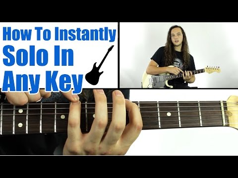 How To INSTANTLY Solo In Any Key