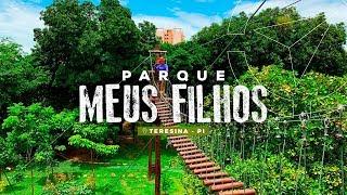 Conheça o Piauí: Parque Meus Filhos
