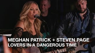 Meghan Patrick + Steven Page | Lovers In A Dangerous Time | Playlist Live 2018