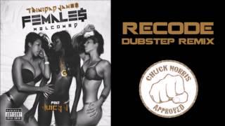 Trinidad James Females Welcomed FT. Juciy J RECoDE DubStep Mashup Remix